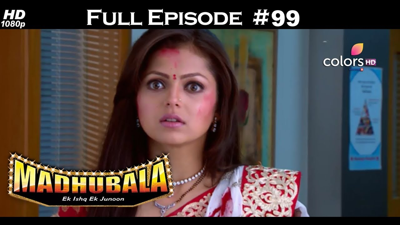 Madhubala - Full Episode 99 - With English Subtitles