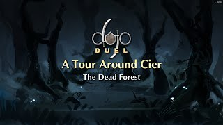 The Dead Forest - A Tour Around Cier (Dojo Duels Lore)