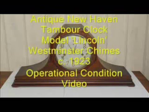 Antique New Haven Clock Westminster Lincoln c. 1923 Operational Condition Video