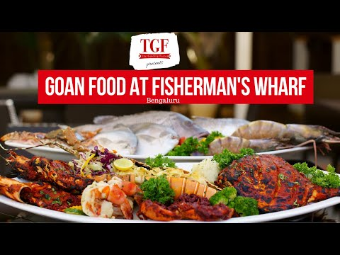 Goan Food in Bangalore | Fisherman's Wharf | Harlur Road