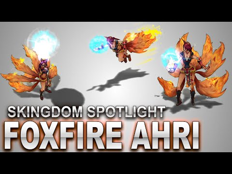 Foxfire Ahri Skin Spotlight | SKingdom - League of Legends
