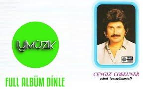 Cengiz Coşkuner - Esinti (Full Albüm Dinle)