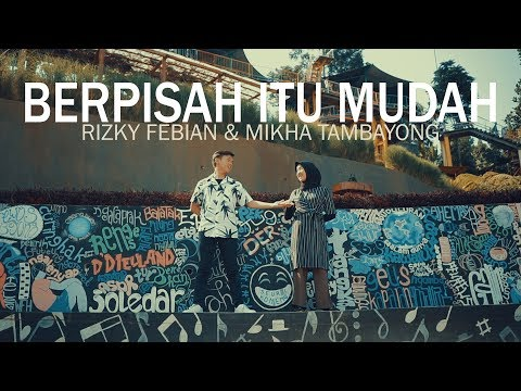 Berpisah Itu Mudah - Rizky Febian & Mikha Tambayong (Bintan, Ilham, Andri Guitara) cover