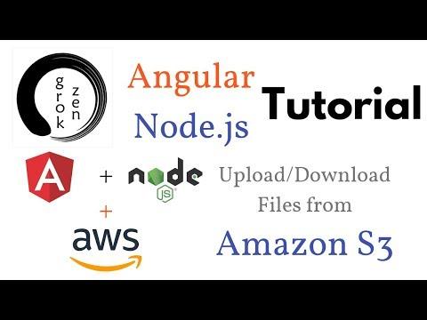 Angular 6 + Node js + Amazon S3 | Upload Files + Download Files +