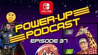 Superman Replacement & Matt Turns into a Giraffe - Power Up Podcast Episode 37