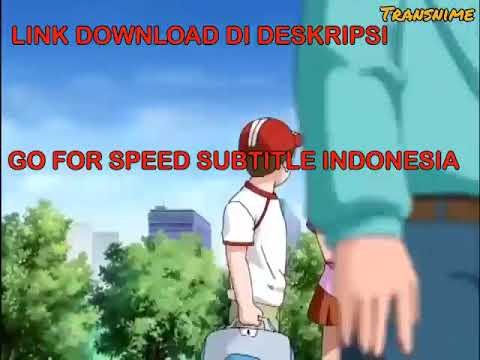 Go For Speed Subtitle Indonesia