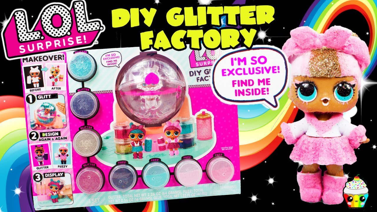 Lol Surprise Diy Glitter Factory Makeover Your Lol Dollsexclusive Doll