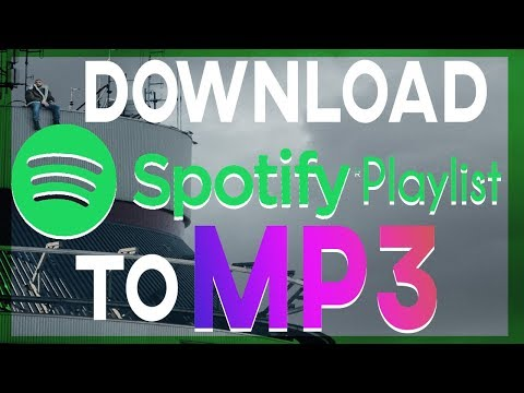 HOW TO DOWNLOAD SONGS FROM SPOTIFY PLAYLIST FREE TO MP3