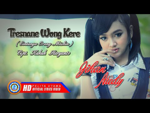 Download Jihan Audy - Tresnane Wong Kere   s   Mp4 baru