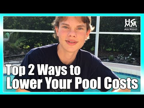 2 Simple Ways to Reduce Pool Costs