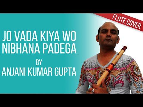 Jo Wada Kiya Wo, Nibhana Padega,Taj Mahal, Mo. Rafi, Pradeep Kumar,Flute Cover