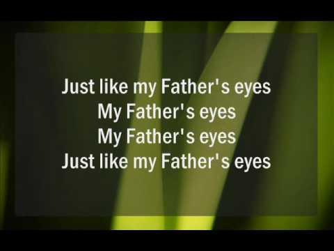 Father's Eyes MV