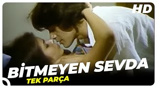 vuclip Bitmeyen Sevda - Türk Filmi