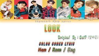 Got7 (갓세븐) - Look [가사Color Coded Lyrics Han|Rom|Eng]