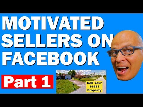 Find Motivated Sellers On Facebook - 2018 (Part 1)