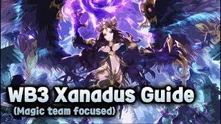 [King's raid/킹스레이드] WB3 Xanadus Guide (M.team focused)