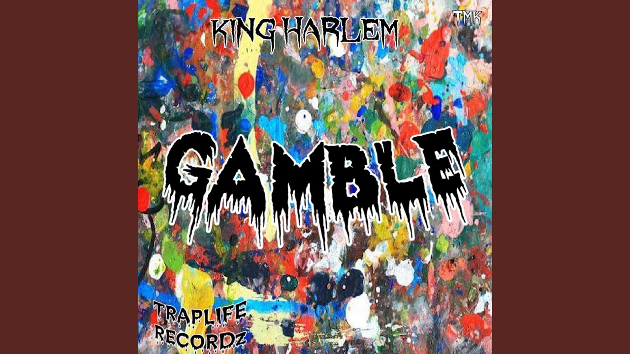 King Harlem - Gamble [Audio]