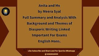 Anita and Me by Meera Sayal Full Summary & Analysis Background Discussion Indian Diaspora Eng. Hons