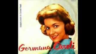 Germana Caroli -  Zitella cha cha cha   (Fenati)    (1959)