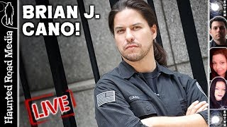 Brian J. Cano Paranormal Caught on Camera and other Hauntings!