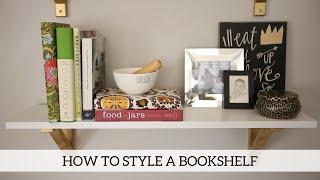 How To Style A Bookshelf - Home Decor Diy
