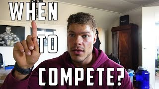 When to Compete at a Bodybuilding Contest - My Take