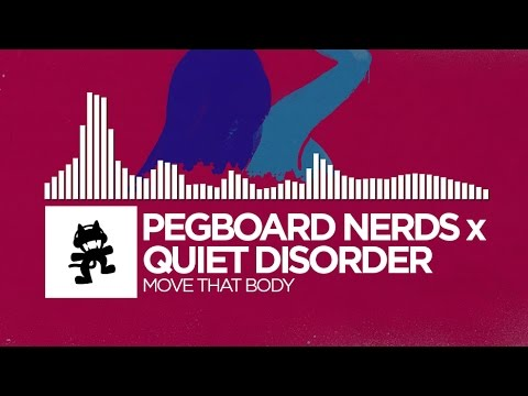 Pegboard Nerds x Quiet Disorder - Move That Body [Monstercat Release]