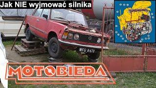 Jak NIE wyjmować silnika z Fiata 125p? - polski Polski Fiat 7 - MotoBieda
