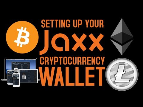Setting Up Your Jaxx Cryptocurrency Wallet