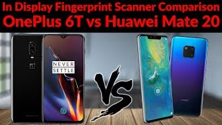 In Display Fingerprint Scanner Comparison - OnePlus 6T vs Huawei Mate 20 Pro - YouTube Tech Guy