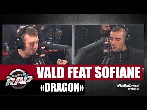 "[EXCLU] Vald ""Dragon"" Feat  Sofiane #PlanèteRap"