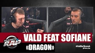 "[EXCLU] Vald ""Dragon"" Feat  Sofiane #PlanèteRap thumbnail"