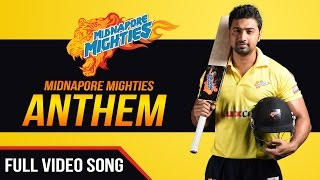 Midnapore Mighties Anthem | Full Video Song | Bengal Celebrity League