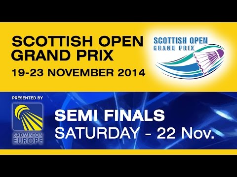 SF - MD - R.BECK / A.HEINZ vs L.CONSTANTIN / M.LO YING PING - Scottish Open Grand Prix 2014