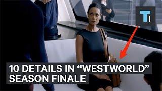 """10 details in the """"Westworld"""" season finale"""