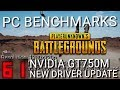 PUBG 1.0 with nvidia driver updates - PC Benchmarks using Nvidia GT 750M