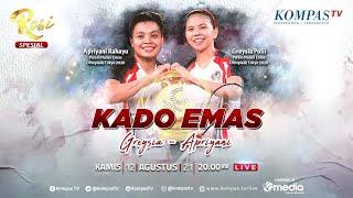 LIVE - Kado Emas Olimpiade dari Greysia Polii dan Apriyani Rahayu - ROSI Spesial