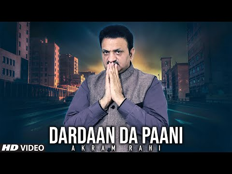 Akram Rahi - Dardaan Da Paani (Official Music Video)
