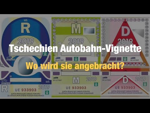 Autobahn Vignette Tschechien Wie Wird Sie Aufgeklebt In