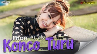 JIHAN AUDY - KONCO TURU (Official Music Video)