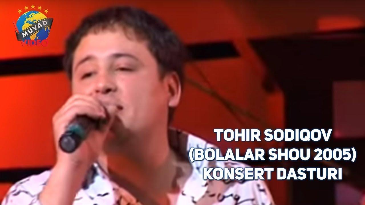 Tohir Sodiqov 2005-yilgi konsert dasturi (BOLALAR SHOU 2005)