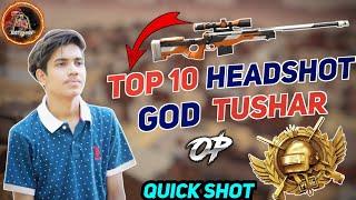 Top 10 Headshot By GoDTushar OP    Best AWM Headshot By GodTushar    Pubg Lite Best AWM Headshot