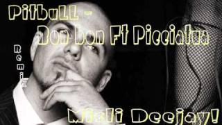 Pitbull - Bon Bon Ft Picciatua (Misli dj)
