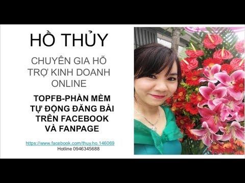 HƯỚNG DẪN SỬ DỤNG TOPFB – PHẦN MỀM ĐĂNG BÀI TỰ ĐỘNG TRÊN FB VÀ FANPAGE