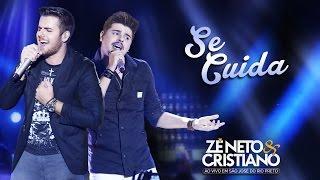 Zé Neto e Cristiano - Se Cuida (DVD Ao vivo em São José do Rio Preto)