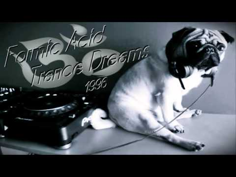 Formic Acid - Trance Dreams ·1996·