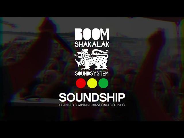 BOOMSHAKALAK SOUNDSHIP 2018 (Teaser #3)
