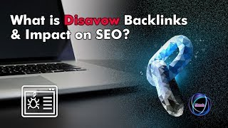 How to Use the Google Disavow Links Tool for Bad, Spamming or Low Quality Backlink