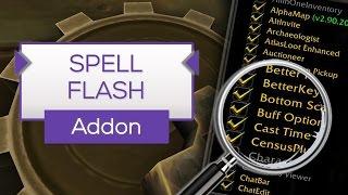 SpellFlash | Rotation durch Blickbuttons! - Addon Tipp [WoW]