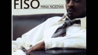 Fiso   Bheka Mina Ngedwa